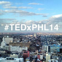 TEDx Philadelphia and Being The Dumbest Guy In The Room
